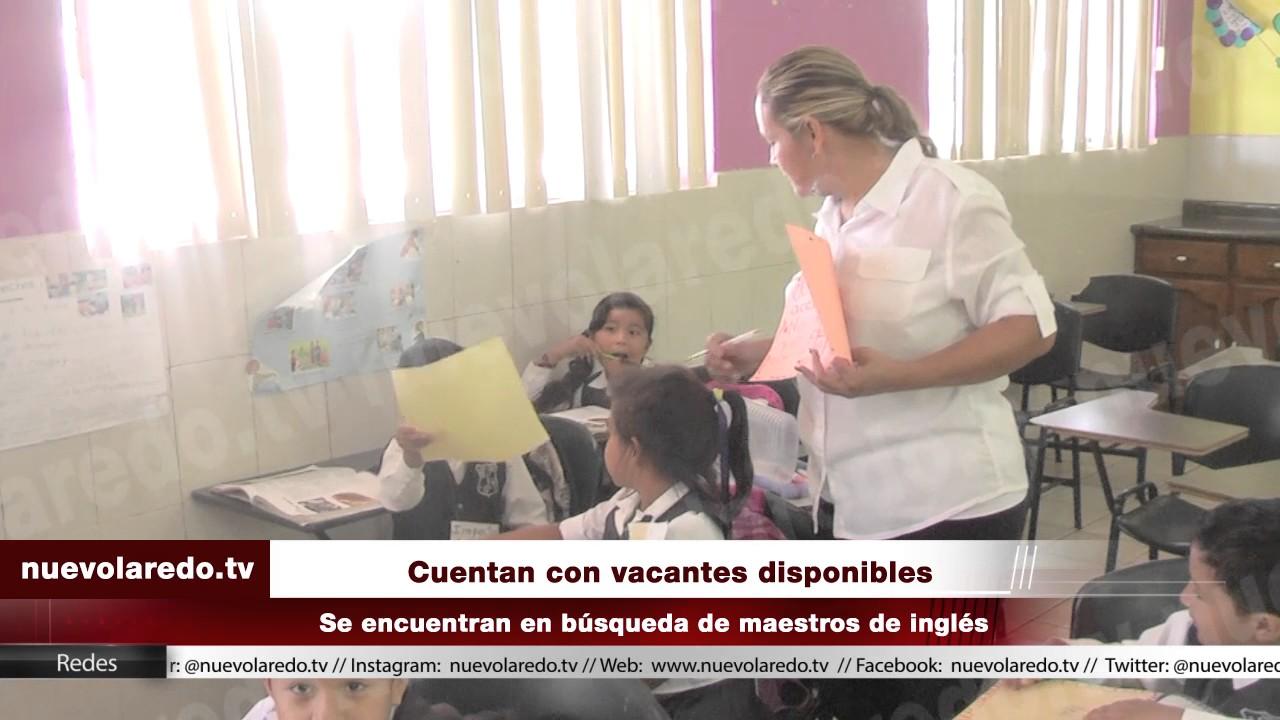 Hay vacantes disponibles para maestros de ingl s en nuevo for Vacantes para profesores