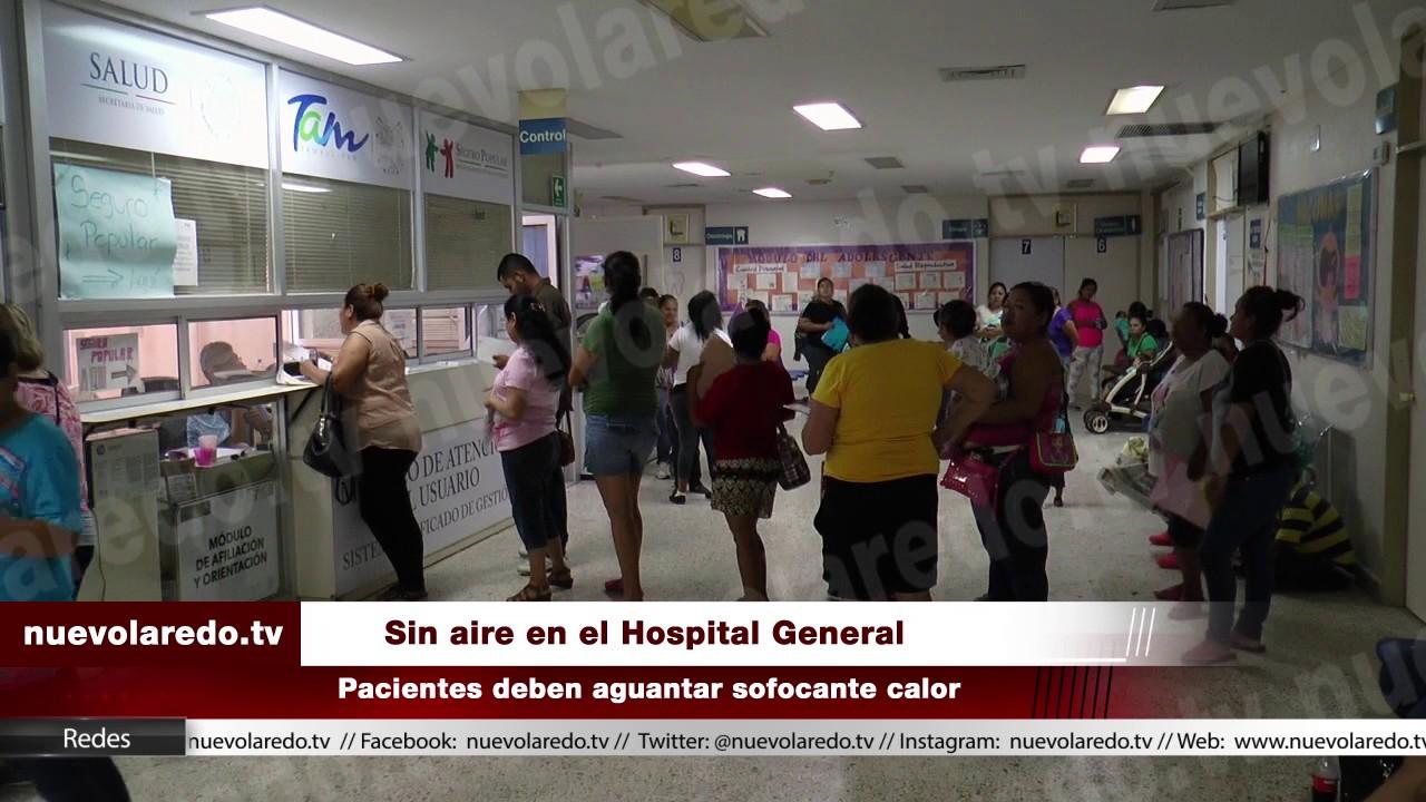 Se quedan sin aire acondicionado en el hospital general de - El clima en laredo texas ...